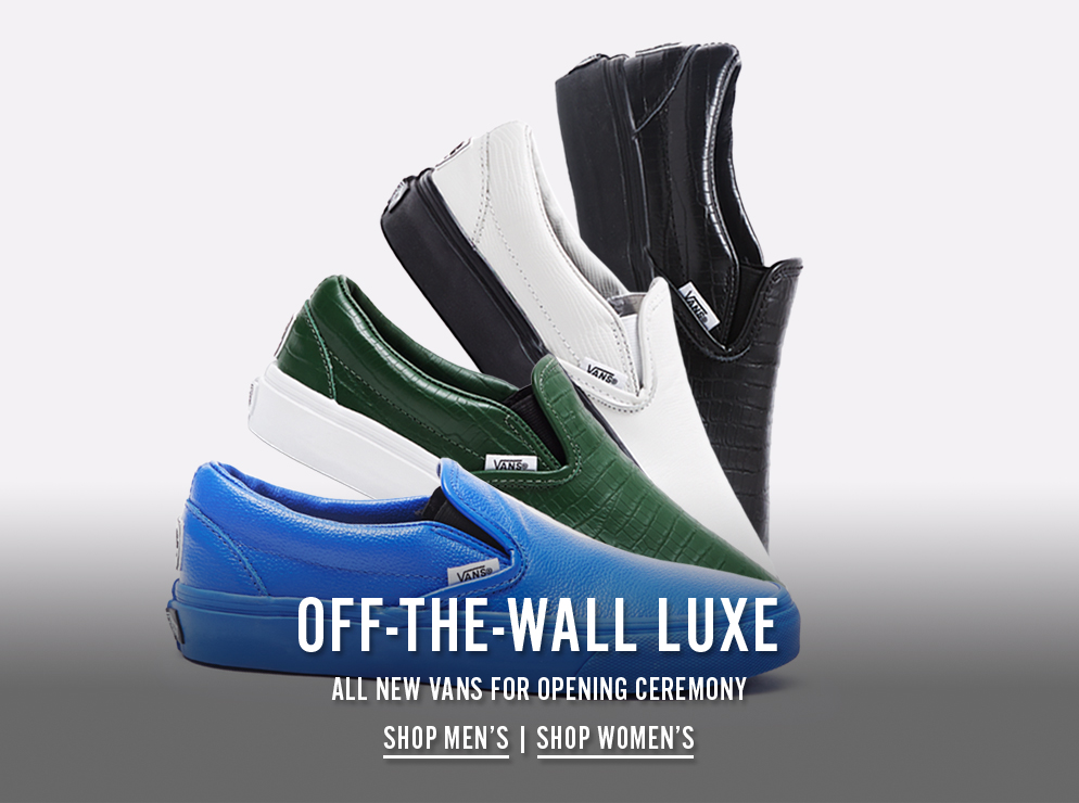 Off-The-Wall Luxe - All New Vans For Opening Ceremony - Shop Now