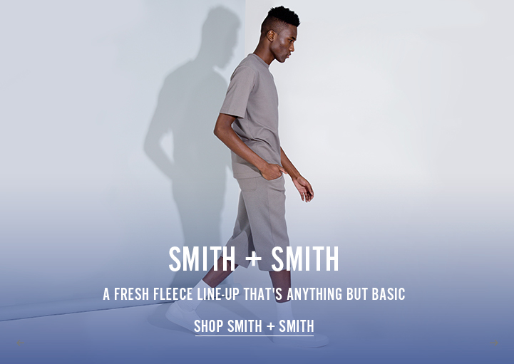 Smith and Smith - A fresh fleece line-up that's anything but basic - Shop Now
