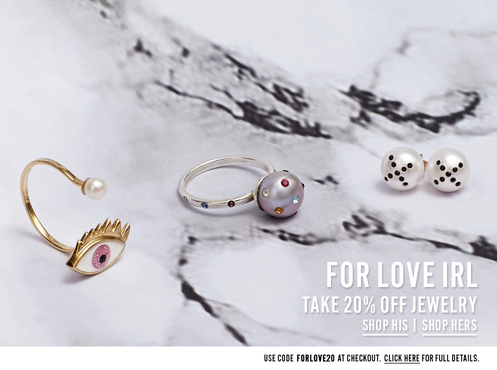 For Love IRL - Take 20% Off Jewelry - Use code FORLOVE20