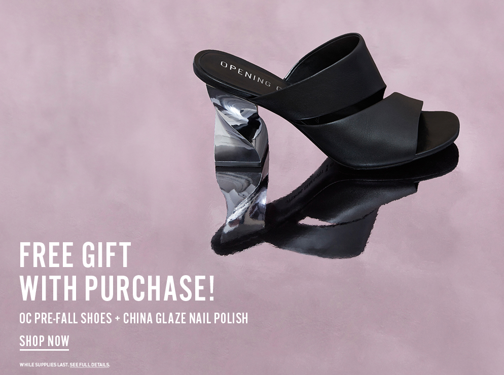 Free Gift With Purchase! Shop OC Pre-Fall 2016 Shoes