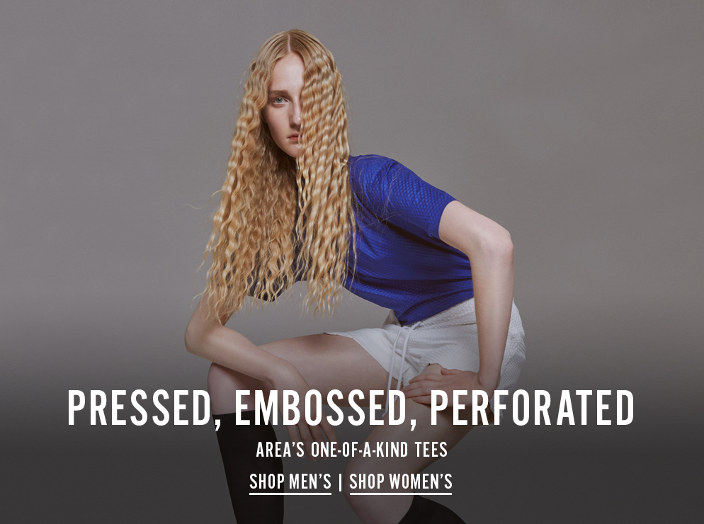 Pressed, Embossed, Perforated - Area's One-Of-A-Kind Tees - Shop Now