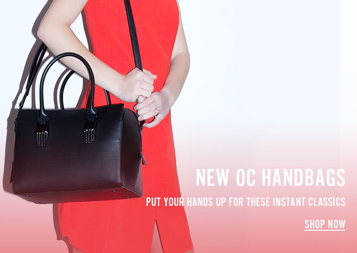 New OC Handbags - Put your hands up for these instant classics. Shop Now