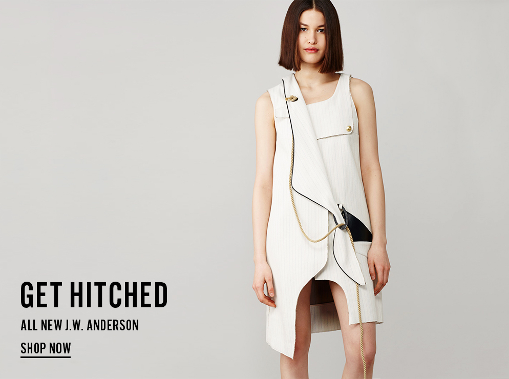 Get Hitched - All New J.W. Anderson - Shop Now