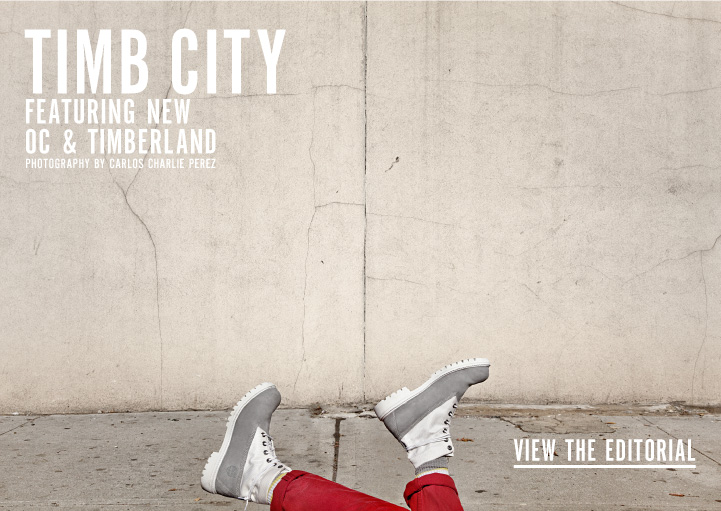 Timb City - Featuring New OC & Timberland with photography by Carlos Charlie Perez. View the Editorial