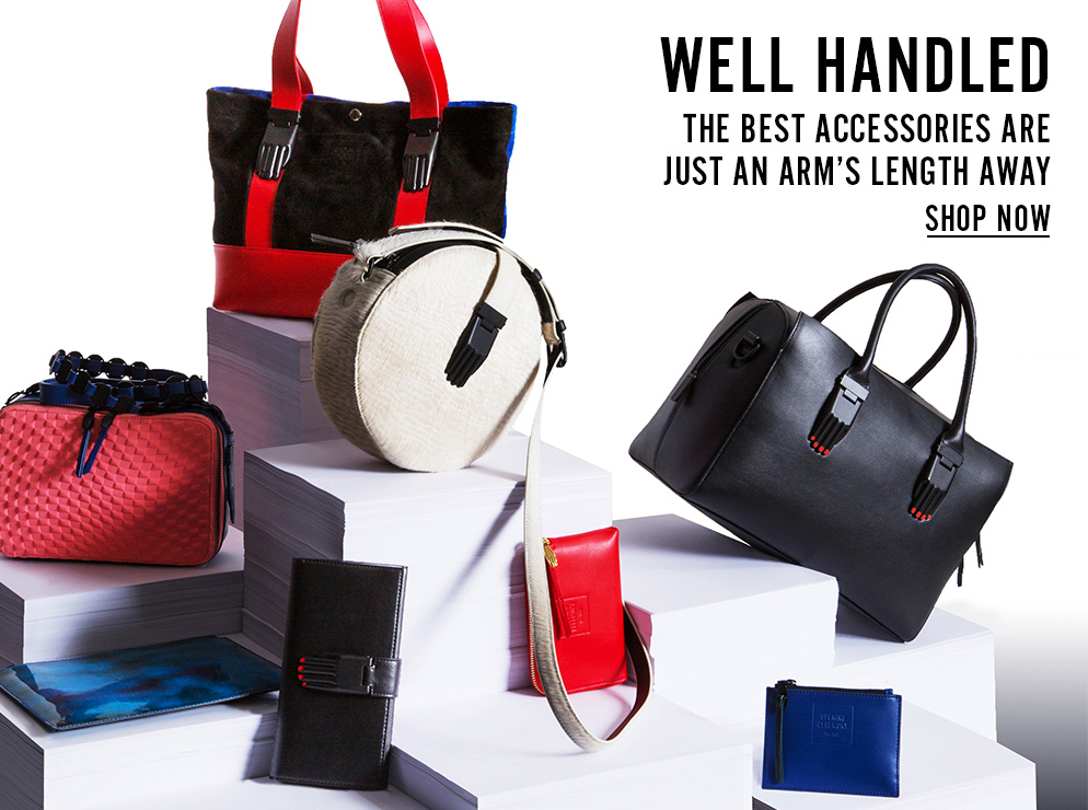 Well Handled - The Best Accessories Are Just An Arm's Length Away - Shop Now