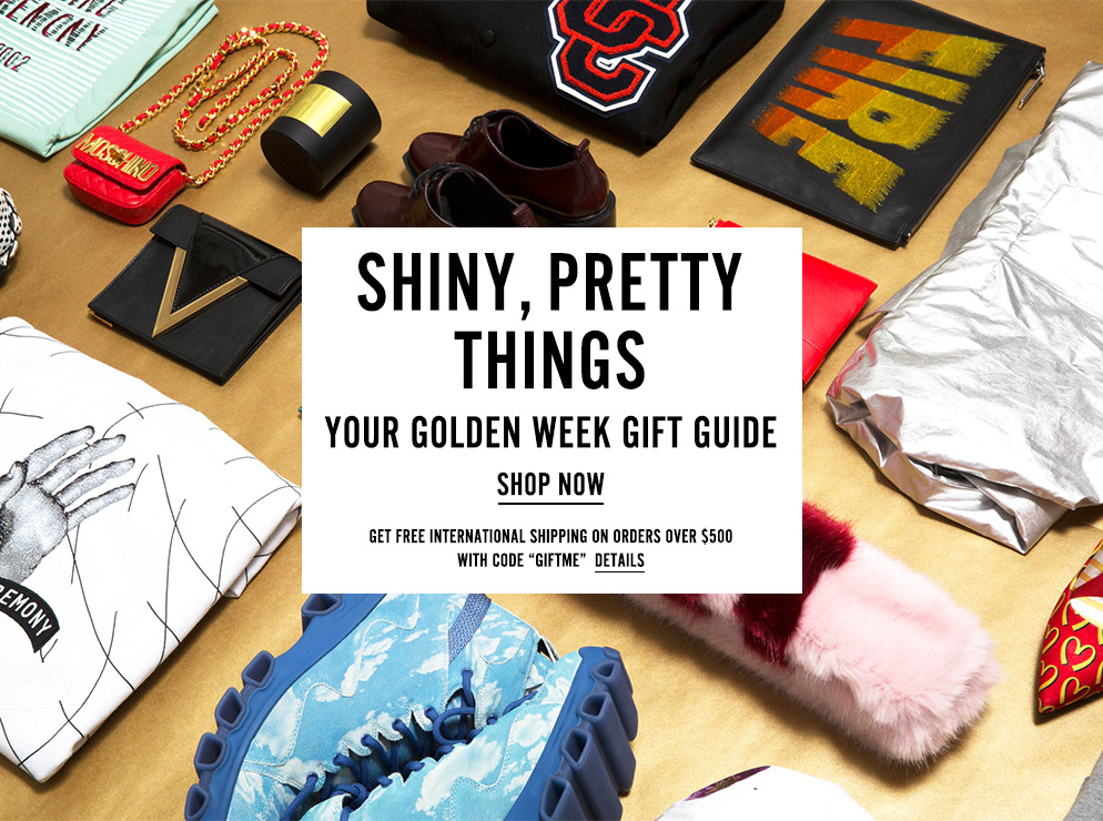 Shiny, Pretty Things - Your Golden Week Gift Guide - Shop Now